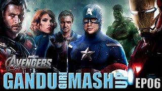Avengers - Gandugiri Mashup by BollywoodGandu - Ep6