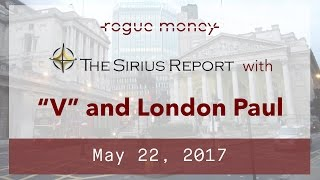 The Sirius Report with London Paul (05/22/2017)