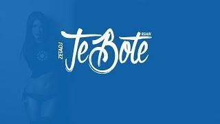 T.E B.O.T.E 🚮 [ REMIX ] - Zeta Dj - 🔥