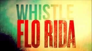 Flo Rida - Whistle Instrumental [Fast Version]
