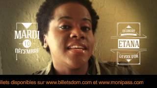 Message video Etana en concert le Mardi Décembre à l'Atrium Martinique