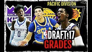 2017 NBA Draft Grades: Pacific Division: Lonzo Ball * Josh Jackson * De'Aaron Fox