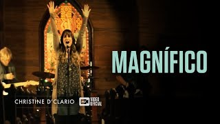 Christine D'Clario | Magnífico | Video Oficial HD