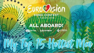 Eurovision 2018: TOP 15 HOTTEST MEN