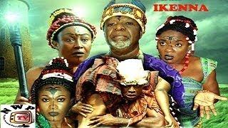 IKENNA -   Nigeria Nollywood movie