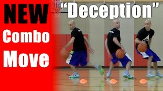 NEW Combo Move - Deception - Basketball Moves - Streetball Ankle Breakers