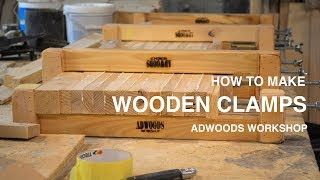 HOW TO MAKE WOODEN CLAMPS | ADWOODS WORKSHOP