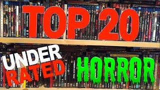 The Top 20 Most Underrated Horror Movies