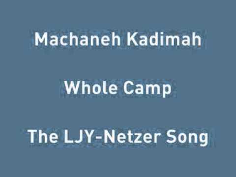 Whole Camp - The LJY-Netzer Song