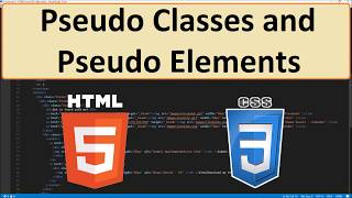 HTML5 and CSS3: 38 - Pseudo Classes and Pseudo Elements