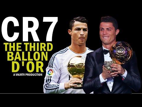 Cristiano Ronaldo 2015 - The Third Ballon D'Or