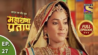 Bharat Ka Veer Putra - Maharana Pratap - Episode 27 - 10th July 2013
