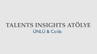 Talents Insights Atölye Çalışması