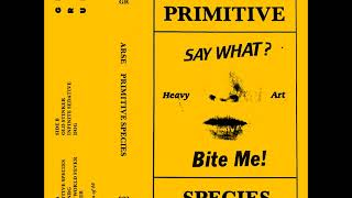 Arse - Primitive Species (Full Album)