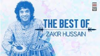 The Best Of Zakir Hussain   Audio Jukebox   Instrumental
