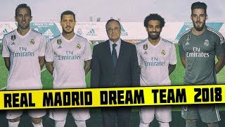 Real Madrid DREAM Team Lineup 2018-19 With Potential TRANSFERS ft Neymar Salah Ronaldo Hazard Kane