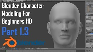 Blender Character Modeling For Beginners : The Human Head - Part 1