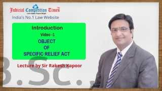 Best Video Lectures On Specific Relief Act By Sir Rakesh Kapoor For PCS-J, HJS Judicial Exams