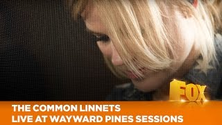 The Common Linnets - We Don't Make The Wind Blow (Live at The Wayward Pines Sessions)
