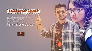 BROKEN MY HEART || First Look Teaser || Talha Khan || Srabonti Ononna || Flashback Dot