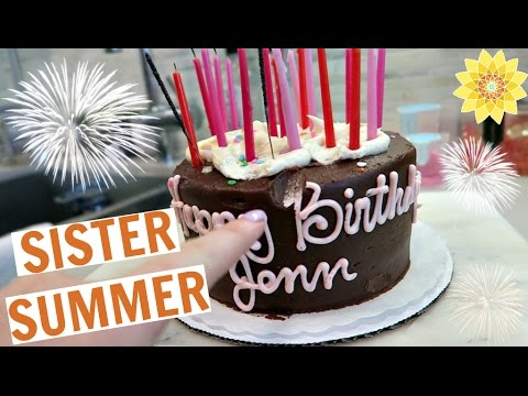 LINDSEY COMES HOME + JENN'S BIRTHDAY | SISTER SUMMER
