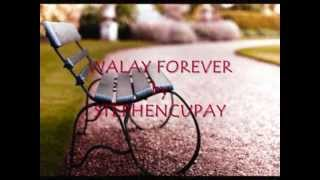 WALAY FOREVER by STEPHEN CUPAY