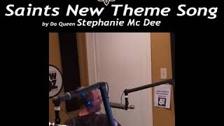 WWOZ w/ Stphanie McDee  Saints New Theme Song Prt.1