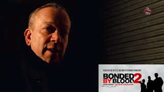 BONDED BY BLOOD 2 - FEATURETTE: Britflicks Set Visit (2017)