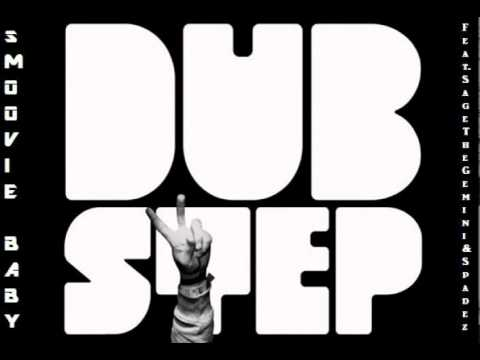 Smoovie Baby ft. Sage The Gemini x Spadez - Dub Step [Thizzler.com]