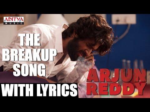 Xxx Mp4 The Breakup Song With English Lyrics Arjun Reddy Songs Vijay Devarakonda Shalini Sandeep 3gp Sex