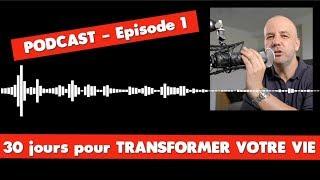 TRANSFORMER VOTRE VIE 1/30 - COACHING DAVID KOMSI