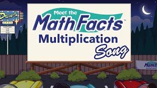 Meet the Math Facts - Multiplication Song