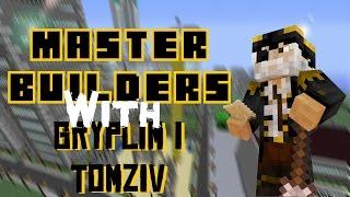 Master Builders #30 /w Gryplim &Tomziv