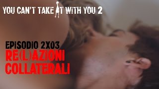 You Can't Take It With You - 2x03 -
