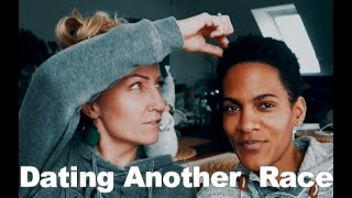 Dating Outside Of Your Race ~ Interracial Lesbian Couple