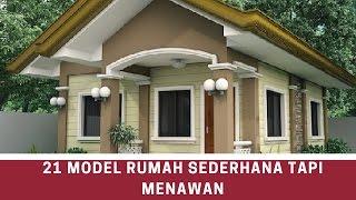 21 Model rumah sederhana tapi menawan