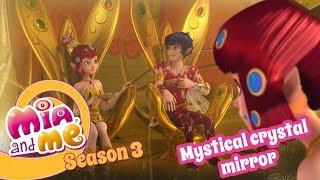 Mystical unicorn mirror - Mia and me Season 3