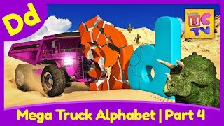 Mega Truck Alphabet Part 4 | Learn ABCs with Dump Trucks & More for Kids