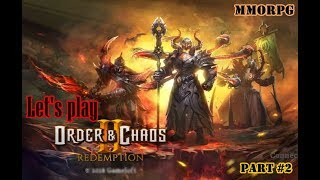 Order and Chaos 2:Redemption🔥 |Best Mobile Game Part #2