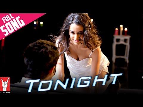 Xxx Mp4 Tonight Full Song Luv Ka The End Shraddha Kapoor Taaha Shah 3gp Sex
