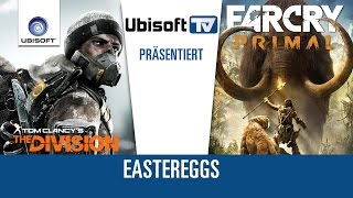 Easter-Eggs in Tom Clancy's The Division und Far Cry Primal | Ubisoft [DE]