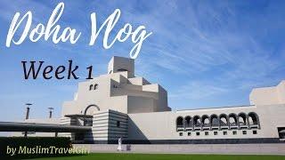 Expat In Doha Vlog 1 | Muslim Travel Girl