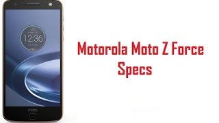 Motorola Moto Z Force Specs, Features & Price