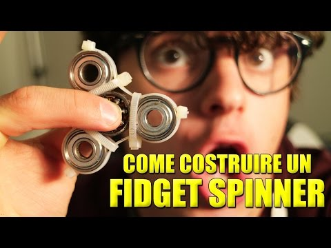 COME COSTRUIRE UN FIDGET SPINNER - Tutorial