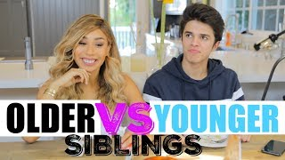 Older Siblings VS Younger Siblings (w/ MyLifeAsEva) | Brent Rivera