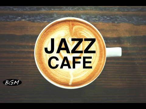 Jazz Instrumental Music Cafe Music Background Music For Study Work Relax