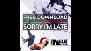 KOLLEKTIV TURMSTRASSE - SORRY I´M LATE (Lady Waks Breaks Edit) Free download