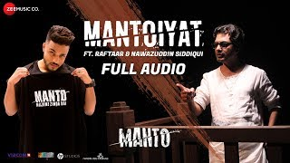 MANTOIYAT - Full Audio | 18+ | Ft. Raftaar and Nawazuddin Siddiqui | Manto