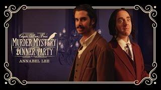 Edgar Allan Poe's Murder Mystery Dinner Party Ch. 10: Annabel Lee