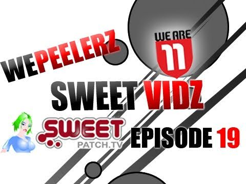 Xxx Mp4 SweetpatchTV Wepeelerz Sweet Vidz Episode 19 IrishWelshCelt WelshDragonDSG Chaosxsilencer FIFApat 3gp Sex